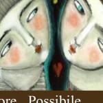 """Seminario """"L'amore possibile – come sopravvivere alla relazione di coppia"""""""